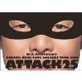 25th Anniversary DREAMS COME TRUE CONCERT TOUR 2014 ATTACK25<通常盤>