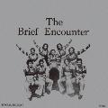 The Brief Encounter<タワーレコード限定>
