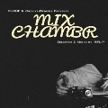 P-VINE & Groove-Diggers Presents MIXCHAMBR : Selected & Mixed by 16FLIP<タワーレコード限定>