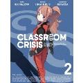 Classroom☆Crisis 2 [Blu-ray Disc+CD]<完全生産限定版>