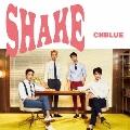 SHAKE (B) [CD+DVD]<初回限定盤>