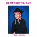 HIGHSCHOOL GAL [CD+THELMA HIGHSCHOOLオリジナル学生証]<初回限定盤>