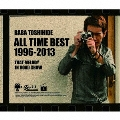 BABA TOSHIHIDE ALL TIME BEST 1996-2013 ~ロードショーのあのメロディ [2CD+DVD]<初回限定盤>
