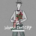 WOMAN DON'T CRY [CD+DVD]<初回生産限定盤>