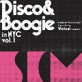 Disco & Boogie in NYC Vol.1