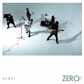 ZERO -ゼロ- [CD+DVD]<初回生産限定盤A>
