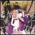 BUNCHED BIRTH [Blu-spec CD2]