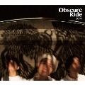 Obscure Ride [CD+DVD]<初回限定盤>
