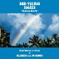 BON-VOYAGE ESCAPE ~Rainbow Groove~ Music selected and Mixed by Mr.BEATS a.k.a DJ CELORY