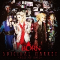 SUICIDAL MARKET~Doze of Hope~ [CD+DVD]<初回限定盤B>