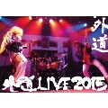 外道LIVE2015