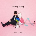 Family Song [CD+DVD]<初回限定盤>