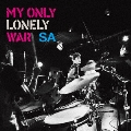 MY ONLY LONELY WAR [CD+DVD]