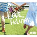 LOVE, HOLIDAY.<通常盤>