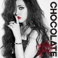 CHOCOLATE [CD+DVD]<初回限定盤>