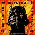 HIDE YOUR FACE<完全受注生産盤>