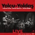 LIVE / Yolcu-Yoldas