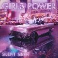 GIRLS POWER [CD+DVD]<初回限定盤>