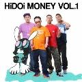 HiDOi MONEY VOL.1