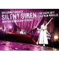5TH ANNIVERSARY SILENT SIREN LIVE TOUR 2017「新世界」日本武道館 ~奇跡~ [DVD+パスレプリカステッカー]<初回限定版>
