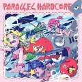 PARALLEL HARDCORE 4