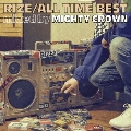 ALL TIME BEST mixed by MIGHTY CROWN<通常盤>