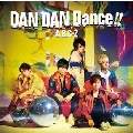 DAN DAN Dance!! [CD+DVD]<初回限定盤B> 12cmCD Single