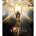 サラ・ブライトマン イン・コンサート HYMN~神に選ばれし麗しの歌声<通常盤>