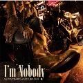I'm Nobody [CD+Blu-ray Disc]