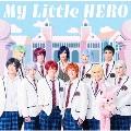 My Little HERO [DVD+CD]<初回限定盤A>