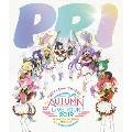 プリパラ&キラッとプリ☆チャンAUTUMN LIVE TOUR 2019 キラッと!アイドルはじめる時間だよ!