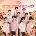 GOLDEN ECHO<初回限定盤A>