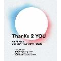 KinKi Kids Concert Tour 2019-2020 ThanKs 2 YOU [3Blu-ray Disc+折りポスター]<通常盤>