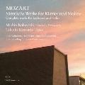 W.A.モーツァルト:クラヴィーアとヴァイオリンのための作品全集