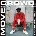 MOVE THE CROWD, ROCK THE HOUSE/T.O.U.G.H.<生産限定盤>