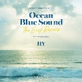 HONEY meets ISLAND CAFE presents HY Ocean Blue Sound -The Surf Remixes-