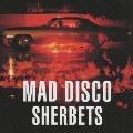 MAD DISCO [SHM-CD+DVD]<初回限定盤>