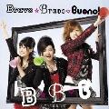 Bravo☆Bravo [CD+DVD]<初回生産限定盤>