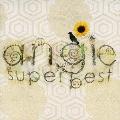 ANGIE SUPER BEST<期間生産限定盤>