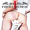 YELLOW FRIED CHICKENz I [CD+DVD]
