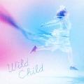 Wild Child<通常盤>