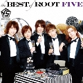 the BEST of ROOT FIVE [CD+DVD+ブックレット]<通常盤>