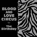 BLOOD AND LOVE CIRCUS<通常盤>