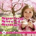 """Spring Sweet Songs ~おいしい""""春ウタ""""咲きました~"""