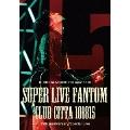 KURODA MICHIHIRO mov'on 20 SUPER LIVE FANTOM101815