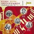 ロッキン・バッピン・グルーヴィン&ブルージン <ホット・インストゥルメンタル・ヒッツ 1956-1962>