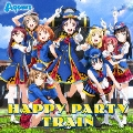 HAPPY PARTY TRAIN [CD+Blu-ray Disc]