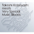 Takeshi Kobayashi meets Very Special Music Bloods<レコードの日対象商品/完全生産限定盤>