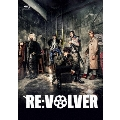 舞台「RE:VOLVER」 [Blu-ray Disc+DVD]