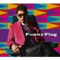 Funky Flag [CD+DVD]<初回生産限定盤>